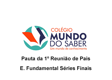 Mundo do Saber Reunião Ensino Fundamental Series Finais
